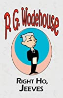 Right Ho, Jeeves - From the Manor Wodehouse Collection, a selection from the early works of P. G. Wodehouse by P. G. Wodehouse(2008-01-20)