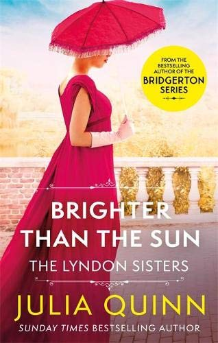 Brighter Than The Sun: a dazzling duet by the bestselling author of Bridgerton