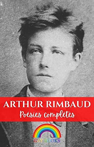 Rimbaud (Illustrated): Poésies complètes (Original French Edition)