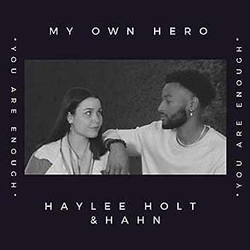 My Own Hero (feat. Hahn)