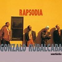 Rapsodia by Gonzalo Rubalcaba (2013-07-24)