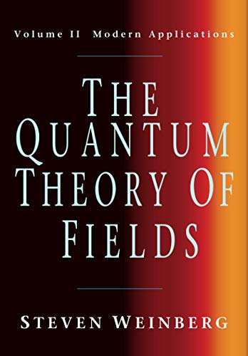 The Quantum Theory of Fields v2の詳細を見る