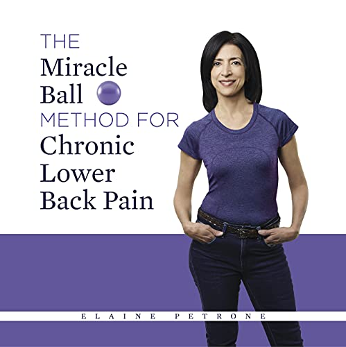 The Miracle Ball Method for Chronic Lower Back Pain (English Edition)