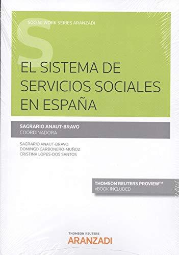 El sistema de servicios sociales en España (Papel + e-book) (Monografía)