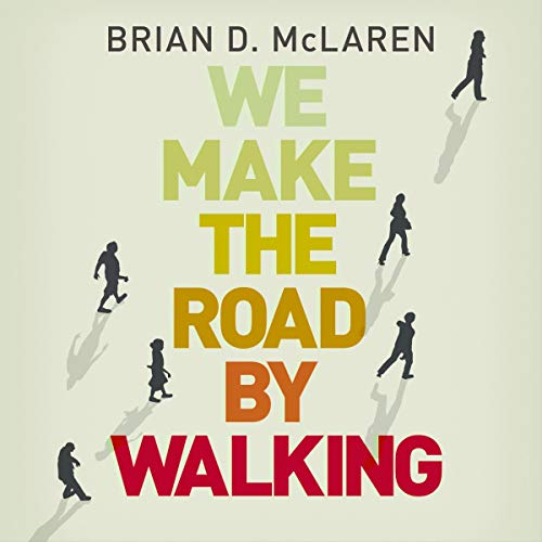 We Make the Road by Walking audiobook cover art