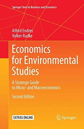 Economics for Environmental Studies: A Strategic Guide to Micro- and Macroeconomics