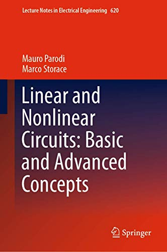 Linear and Nonlinear Circuits: Basic and Advanced Concepts: Volume 2: 620
