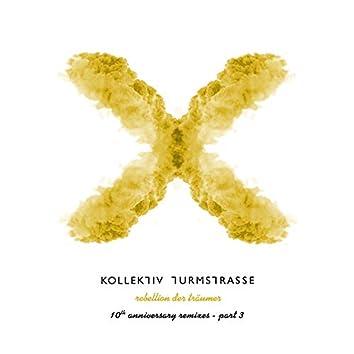 Rebellion der Träumer X - The 10th Anniversary Remixes, Pt. 3