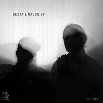 Dexta & Mauoq EP