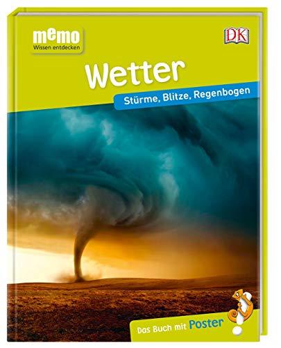 memo Wissen entdecken. Wetter: Stürme, Blitze, Regenbogen. Das Buch mit Poster!