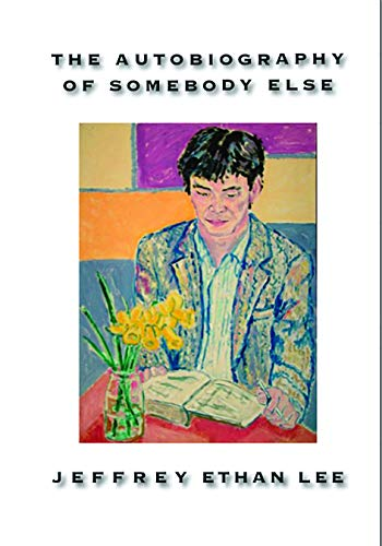 Image of The Autobiography of Somebody Else