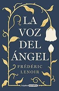 La voz del ángel par Frédéric Lenoir