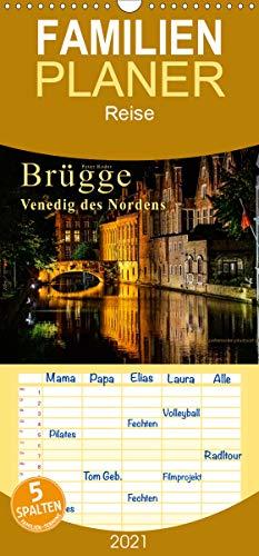 Brügge - Venedig des Nordens - Familienplaner hoch (Wandkalender 2021, 21 cm x 45 cm, hoch)
