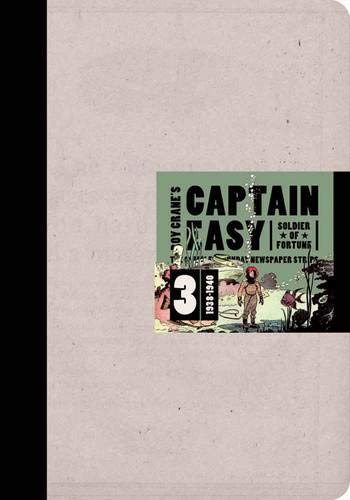 Captain Easy, Soldier of Fortune Vol. 3: The Complete Sunday Newspaper Strips 1938-1940 (Vol. 3) (Roy Crane's Captain Easy)