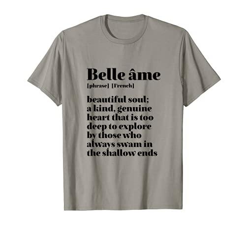 Cita francesa inspiradora Bella Soul Belle Ame Camiseta