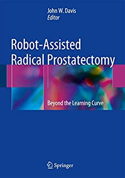 Robot-Assisted Radical Prostatectomy  Beyond the Learning Curve