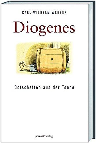 Diogenes: Botschaften aus der Tonne