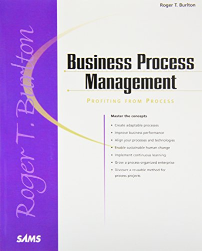 Business Process Management: Profiting From Process (Sams White Book)
