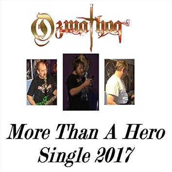 More Than a Hero - Single
