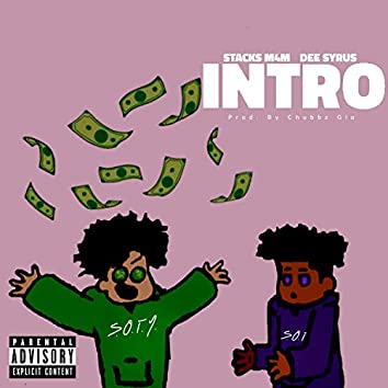 Intro (feat. Dee Syrus)