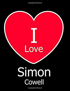 I Love Simon Cowell: Large Black Notebook/Journal for Writing 100 Pages, Simon Cowell Gift for Men, Women, Boys and Girls