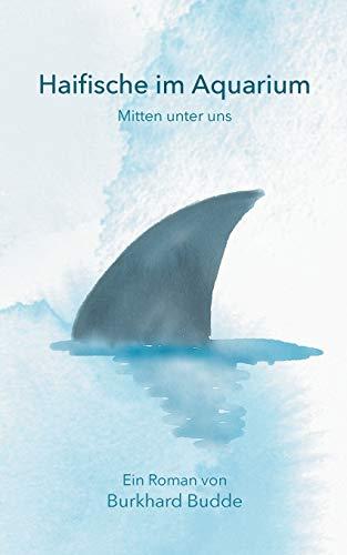 Haifische im Aquarium: Mitten unter uns