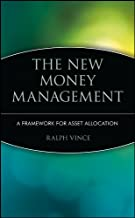 The New Money Management: A Framework for Asset Allocation (Wiley Finance Book 47)