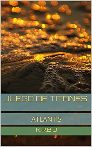 Juego de Titanes: Atlantis