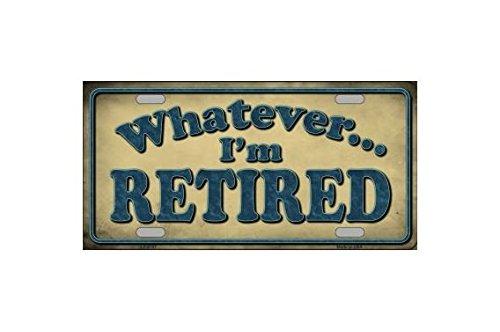 Smart Blonde Placa de matrícula con Texto en inglés Whatever I'm Retired Novelty Vanity