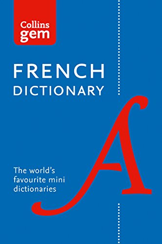 French Gem Dictionary: The world's favourite mini dictionaries (Collins Gem) (Collins Gem Dictionaries)