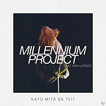 Kato mitä sä teit (feat. Päivi Lepistö)