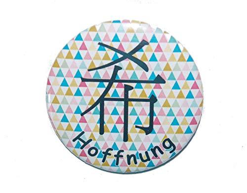 Chinesisches Zeichen: Hoffnung - Varianten: Button 50mm Kühlschrankmagnet 50mm Flaschenöffner 59mm Taschenspiegel 59mm