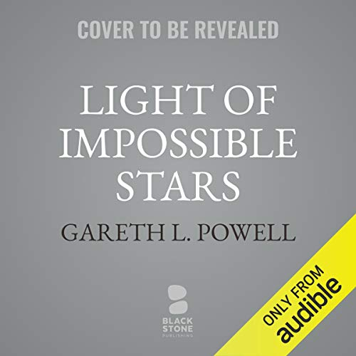 Light of Impossible Stars audiobook cover art