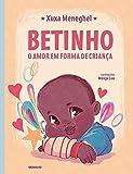 Betinho: o amor em forma de criança - Edição com brinde (caixa de mini lápis de cor)