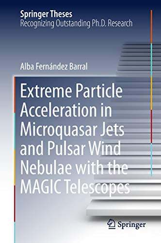 Extreme Particle Acceleration in Microquasar Jets and Pulsar Wind Nebulae...