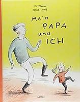 Nilsson, U: Mein Papa und ich