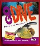 PADI Go Dive. Open Water Diver Manual. Erlebe neue Abenteuer. Starte noch heute mit deiner...