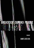 Broadcast Domino Plague