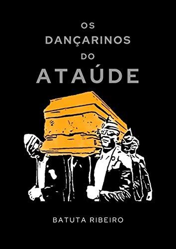 Os Dançarinos Do Ataúde