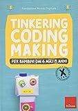 Tinkering coding making per bambini dai 6 agli 8 anni