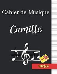 Cahier de Musique Camille: Cahier de Partitions, cadeau pour Camille | 13 Portées Page, Couverture Noir, 110 Pages Grand Format, 21.59 x 27.94 cm