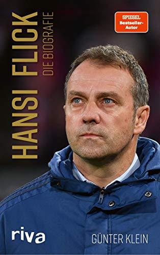Hansi Flick: Die Biografie