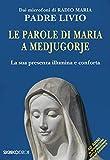 Le parole di Maria a Medjugorje