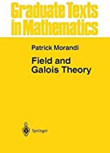 Field and Galois Theory (Graduate Texts in Mathematics Book 167)