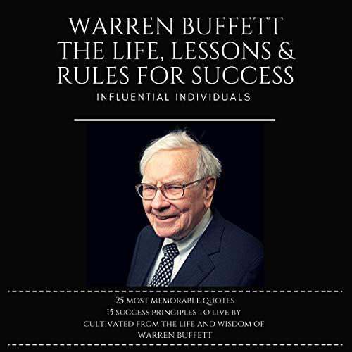 Warren Buffett: The Life, Lessons & Rules for Success audiobook cover art