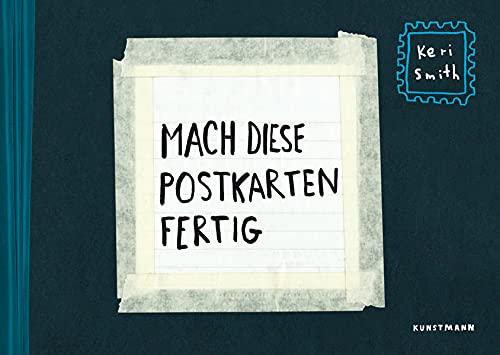 Mach diese Postkarten fertig: Postkartenbuch mit 48 Karten: Postkartenbuch mit 50 Karten