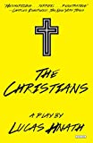 The Christians: A Play