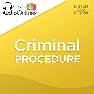 Criminal Procedure     Developed for Law School Exams and the Multistate Bar              By:                                                                                                                                 AudioOutlines                               Narrated by:                                                                                                                                 Rafi Nemes JD                      Length: 3 hrs and 18 mins     20 ratings     Overall 4.9