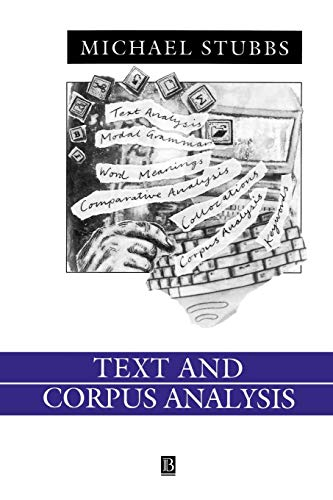 Text and Corpus Analysis: Computer-Assisted Studies of Language and Culture (Language in Society)