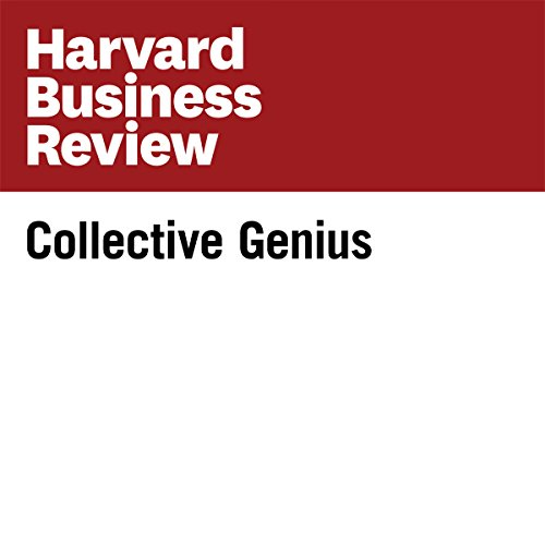 Collective Genius (Harvard Business Review) audiobook cover art